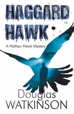 Haggard Hawk by Douglas Watkinson