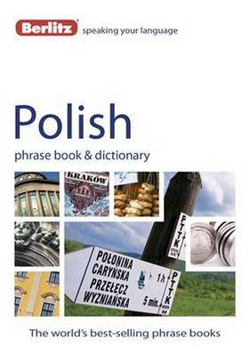 Berlitz: Polish Phrase Book & Dictionary by APA Publications Limited
