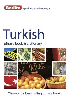 Berlitz: Turkish Phrase Book & Dictionary by APA Publications Limited
