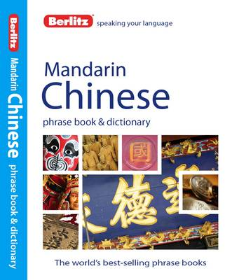 Berlitz: Mandarin Chinese Phrase Book & Dictionary by APA Publications Limited