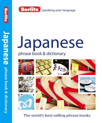 Berlitz: Japanese Phrase Book & Dictionary by APA Publications Limited
