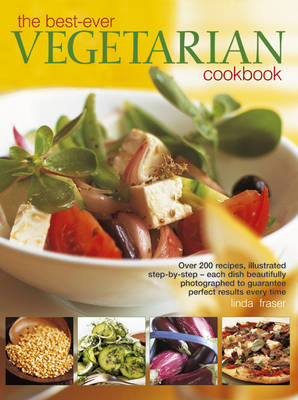 Best-Ever Vegetarian Cookbook by Linda Fraser