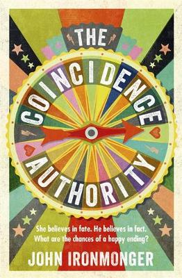The Coincidence Authority by J.W. Ironmonger