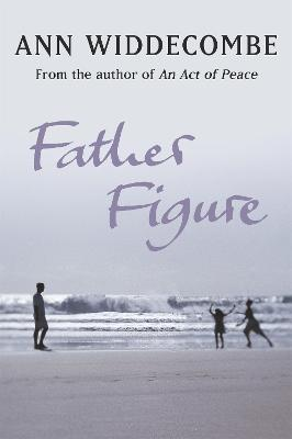 Father Figure by Ann Widdecombe