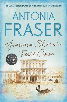 Jemima Shore's First Case A Jemima Shore Mystery by Antonia Fraser