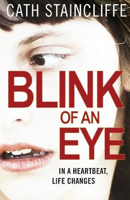 Blink of an Eye by Cath Staincliffe