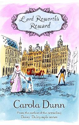 Lord Roworth's Reward by Carola Dunn