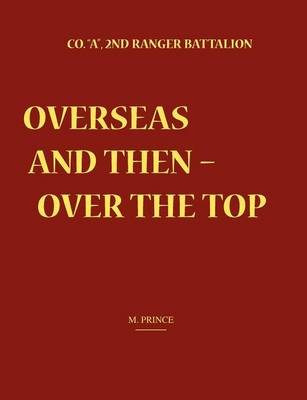 Overseas and Then Over the Top by M. Prince