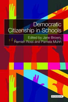 Democratic Citizenship in Schools Teaching Controversial Issues, Traditions and Accountability by Jane Brown