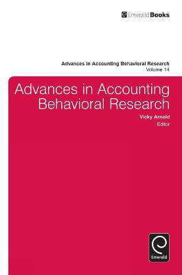 Advances in Accounting Behavioral Research by Vicky Arnold