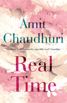 Real Time by Amit Chaudhuri