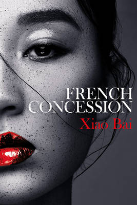French Concession by Xiao Bai