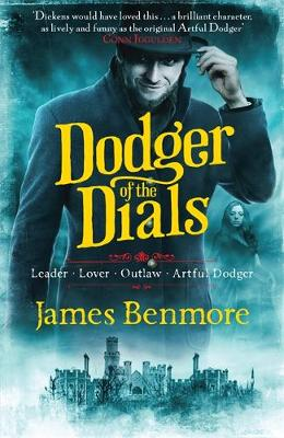 Dodger of the Dials by James Benmore