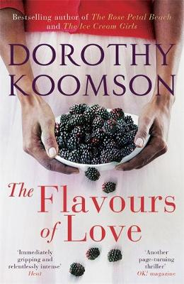 The Flavours of Love by Dorothy Koomson