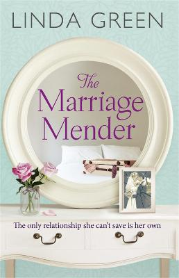 The Marriage Mender by Linda Green