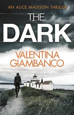 The Dark by V. M. Giambanco