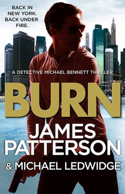 Burn (Michael Bennett 7) by James Patterson