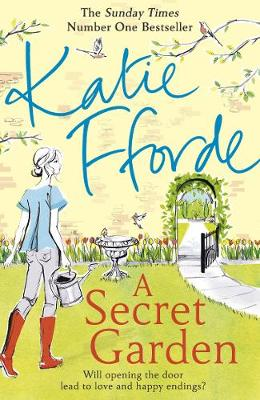 Cover for A Secret Garden by Katie Fforde