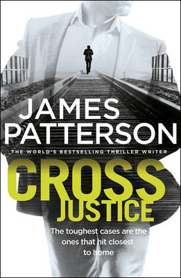 Cross Justice by James Patterson