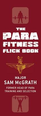 The Para Fitness Flick Book by Sam McGrath