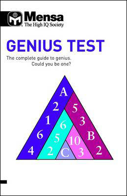 Mensa B: Genius Test The Complete Guide to Genius, Could You be One? by Robert Allen