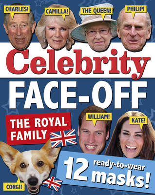 Celebrity Face-off: The Royals 12 Ready-to-Wear Masks of the Royal Family by