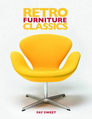 Retro Furniture Classics by Fay Sweet
