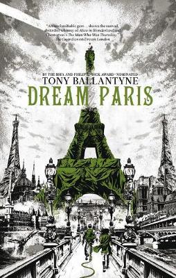 Dream Paris by Tony Ballantyne