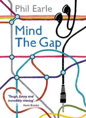 Cover for Mind the Gap by Phil Earle