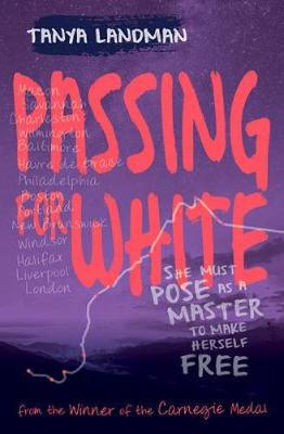 Cover for Passing for White by Tanya Landman