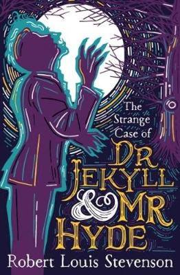 The Strange Case Of Dr. Jekyll And Mr. Hyde by R. L. Stevenson