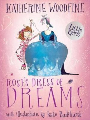 Cover for Rose's Dress of Dreams (Little Gem) by Katherine Woodfine