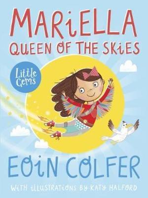 Cover for Mariella, Queen of the Skies by Eoin Colfer