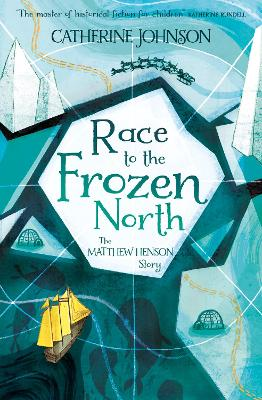 Cover for Race to the Frozen North The Matthew Henson Story by Catherine Johnson