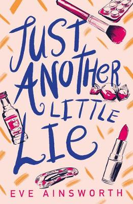 Cover for Just Another Little Lie by Eve Ainsworth