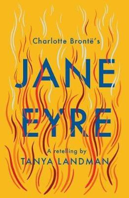 Cover for Jane Eyre A Retelling by Tanya Landman