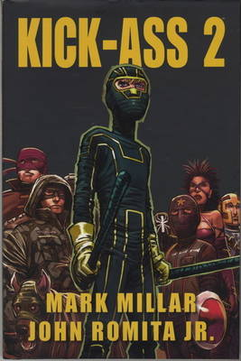 Kick-Ass 2 (Variant Cover) by Mark Millar, John, Jr. Romita
