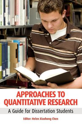 Approaches to Quantitative Research A Guide for Dissertation Students by Helen Chen