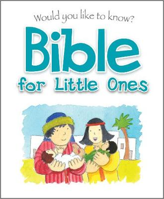 Bible for Little Ones by Eira Reeves Goldsworthy
