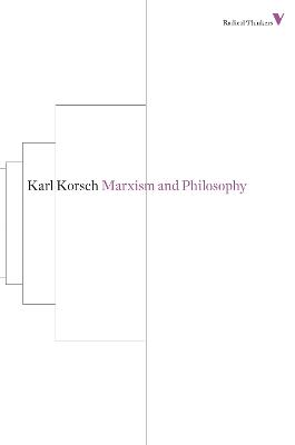 Marxism and Philosophy by Karl Korsch