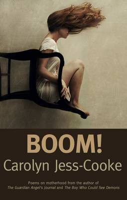 Boom! by Carolyn Jess-Cooke