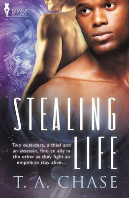 Stealing Life by T. A. Chase