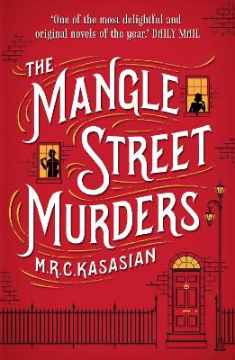 The Mangle Street Murders by M. R. C. Kasasian