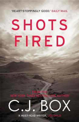 Shots Fired by C. J. Box