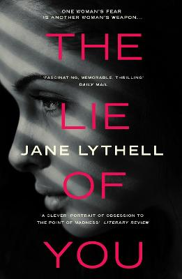 Lie of You by Jane Lythell