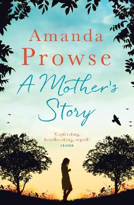 A Mother's Story by Amanda Prowse