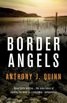 Border Angels by Anthony J. Quinn