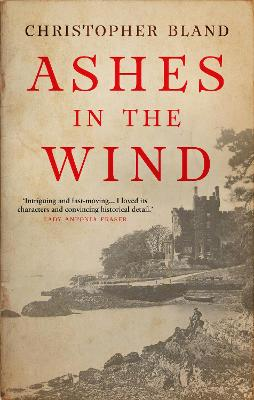 Ashes in the Wind by Christopher Bland