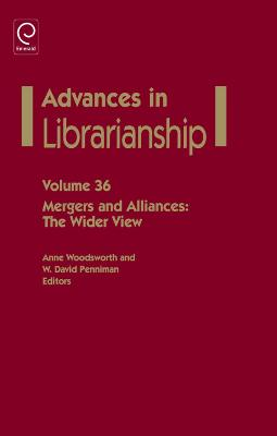 Mergers and Alliances The Wider View by Anne Woodsworth