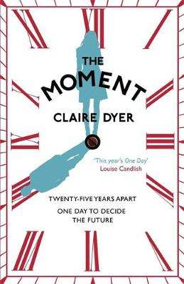 The Moment by Claire Dyer